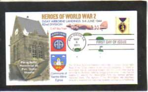 AIRBORNE D DAY WORLD WAR II 2011 PURPLE HEART FDC FIRST DAY COVER
