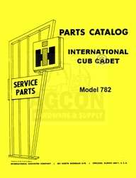 INTERNATIONAL CUB CADET 782 Tractor Part Catalog Manual