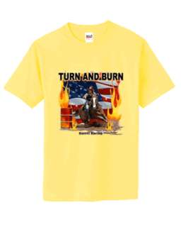 Turn and Burn Barrel Racing T Shirt S 6x Choose Color