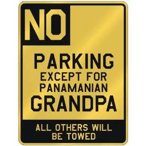 FOR PANAMANIAN GRANDPA  PARKING SIGN COUNTRY PANAMA