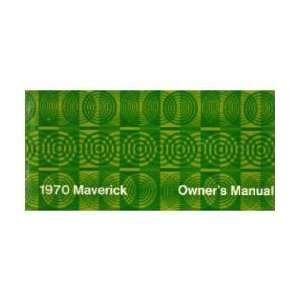 1970 FORD MAVERICK Owners Manual User Guide Automotive