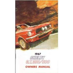 1967 FORD GT350 GT500 Owners Manual User Guide Automotive