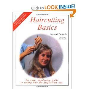 Haircutting Basics An Easy, Step By Step Guide to Cutting Hair