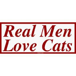 Real Men Love Cats MINIATURE Sticker Automotive